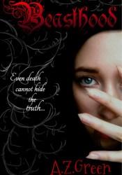 Beasthood (The Hidden Blood Series, #1) Pdf Book