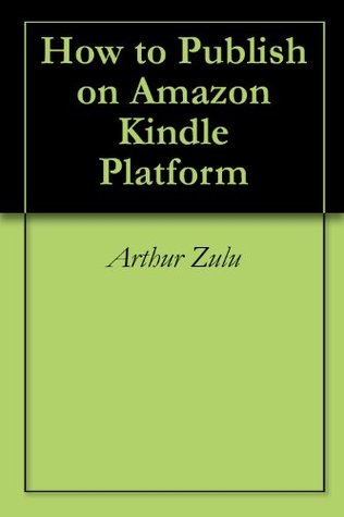 How to Publish a Book Free on Amazon Kindle Platform and Make Money