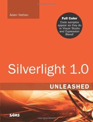 Silverlight 1.0 Unleashed