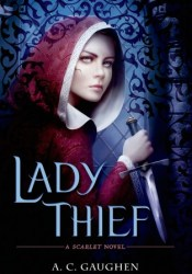 Lady Thief (Scarlet, #2) Pdf Book