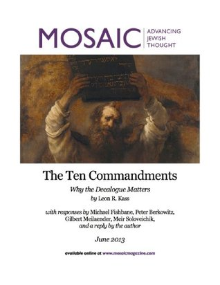 The Ten Commandments: Why the Decalogue Matters