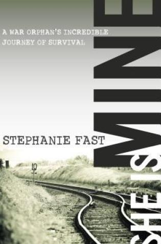 She Is Mine: A War Orphan's Incredible Journey of Survival Book Pdf ePub