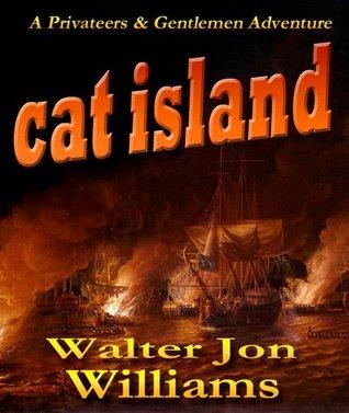 Cat Island (Privateers & Gentlemen #5)