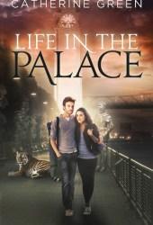 Life in the Palace (The Palace Saga, #1)