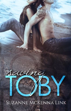 Saving Toby (Toby & Claudia Book 1)