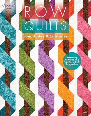 Row Quilts, Longitudes  Latitudes