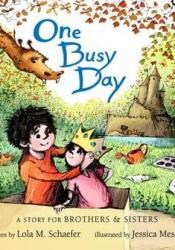 One Busy Day: A Story for Big Brothers and Sisters Pdf Book