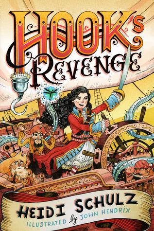 Hook's Revenge Hook's Revenge #1 By Heidi Schulz
