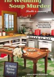 The Wedding Soup Murder (An Italian Kitchen Mystery, #2) Pdf Book