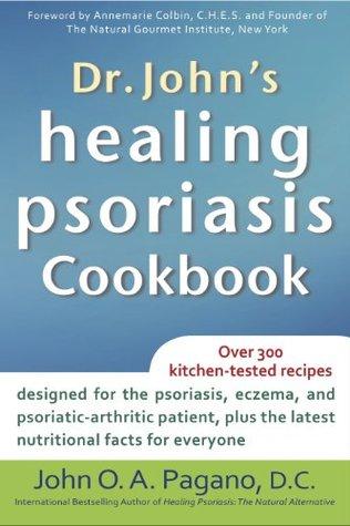 Dr. John's Healing Psoriasis Cookbook