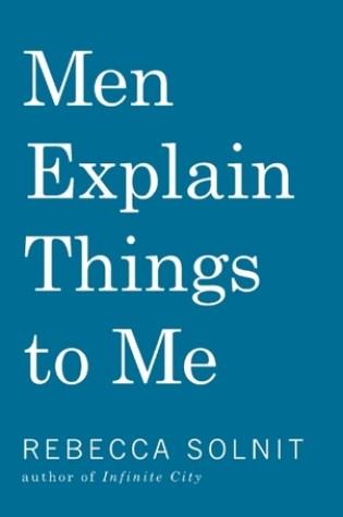 Men Explain Things to Me Book Pdf ePub