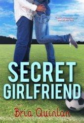 Secret Girlfriend (RVHS Secrets #1)
