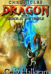 Terror at the Temple (Chronicles of Dragon, #3) Pdf Book