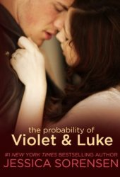 The Probability of Violet & Luke (The Coincidence, #4) Book Pdf