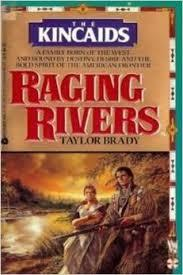 Raging Rivers (The Kincaids #1)