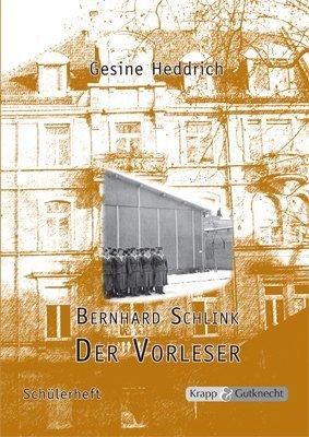 Bernhard Schlink, Der Vorleser: Schülerheft mit Materialien