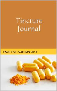Tincture Journal, Issue Five, Autumn 2014