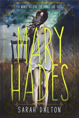 Mary Hades (Mary Hades #1)