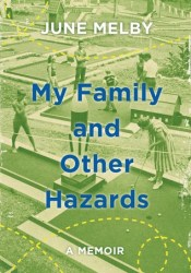 My Family and Other Hazards: A Memoir Pdf Book