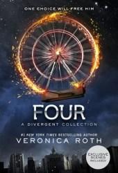 Four: A Divergent Story Collection (Divergent, #0.1 - 0.4) Book Pdf