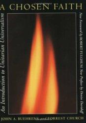 A Chosen Faith: An Introduction to Unitarian Universalism Pdf Book