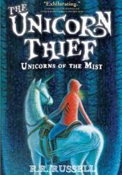 The Unicorn Thief (Unicorns of the Mist, #2) Pdf Book