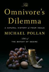 The Omnivore's Dilemma: A Natural History of Four Meals Pdf Book