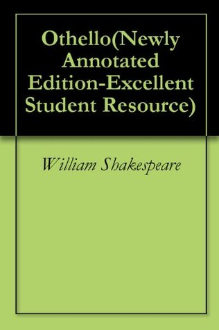 Othello(Newly Annotated Edition-Excellent Student Resource)