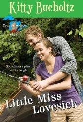 Little Miss Lovesick (Traverse City in Love)