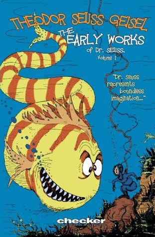 Dr. Seuss: The Early Works