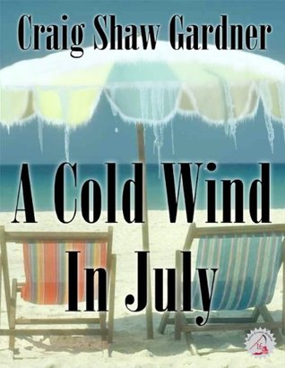 A Cold Wind in July