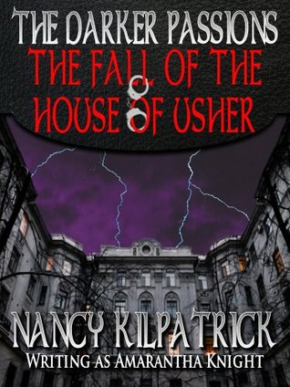 The Darker Passions: The Fall of the House of Usher