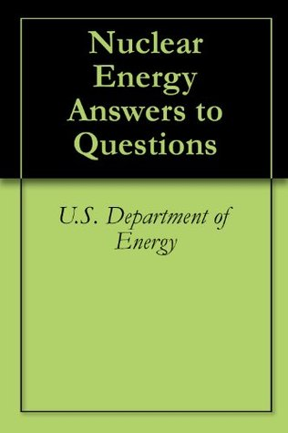 Nuclear Energy Answers to Questions