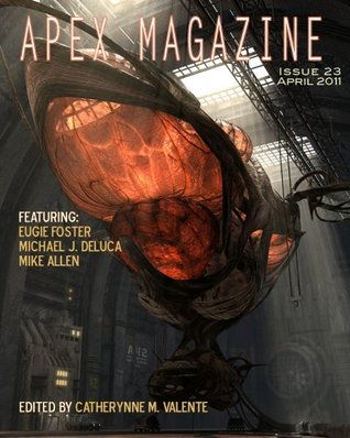 Apex Magazine - April 2011 (Issue 23)