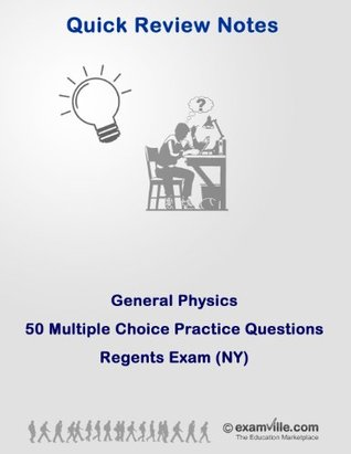Regents Physics: 50 Multiple Choice Practice Questions with Answers
