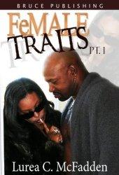 FeMALE TRAITS ″The Trilogy″