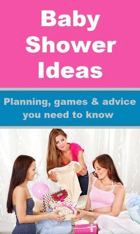 Baby Shower Ideas - Planning, games and advice you need to know
