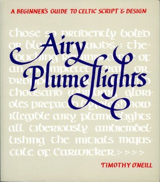 Airy Plumeflights: A Beginner's Guide to Celtic Script and Design