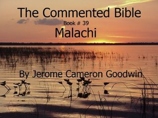A Commented Study Bible With Cross-References - Book 39 - Malachi
