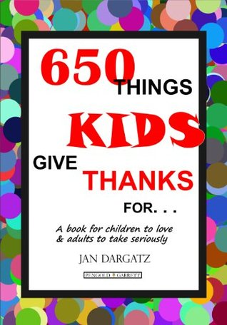 650 Things Kids Give Thanks For