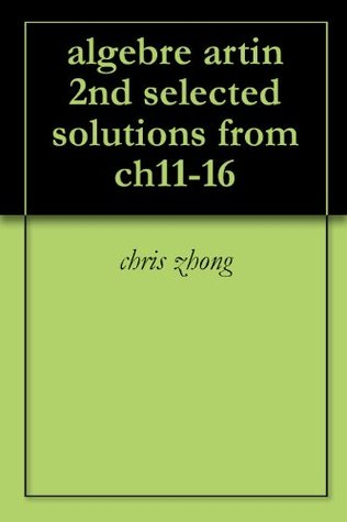 algebre artin 2nd selected solutions from ch11-16