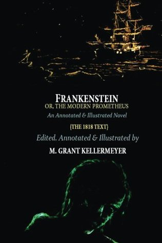 Frankenstein; or, the Modern Prometheus (the 1818 Text) (Oldstyle Tales' Horror Novels)