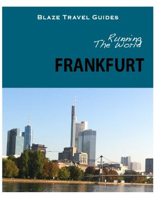 Running The World: Frankfurt, Germany