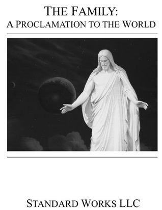 LDS - The Family: A Proclamation to the World