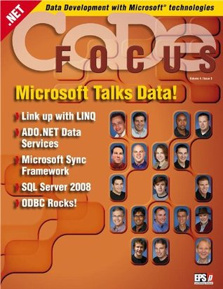 CODE Focus Magazine - 2007 - Vol. 4 - Issue 3 - Data Programability