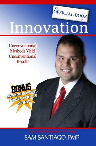 The Official Book of Innovation
