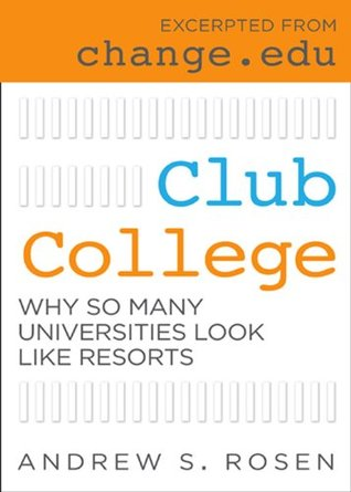 Club College: Why So Many Universities Look Like Resorts