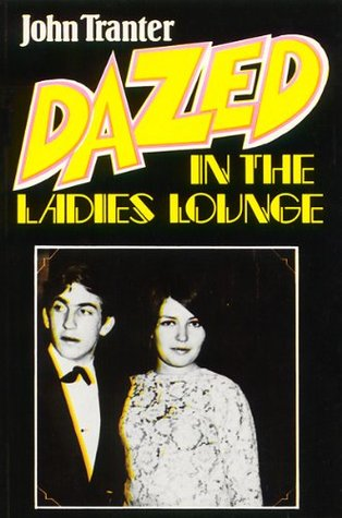 Dazed in the Ladies Lounge (2011 ebook)