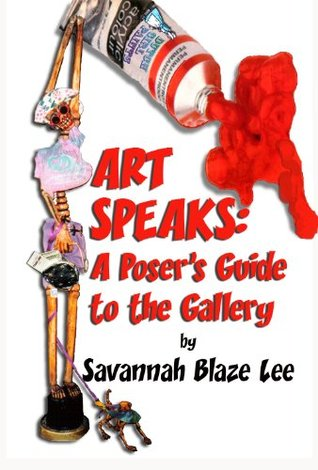 Art Speaks: A Poser's Guide to the Gallery