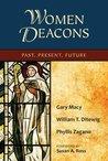 Women Deacons: Past, Present, Future